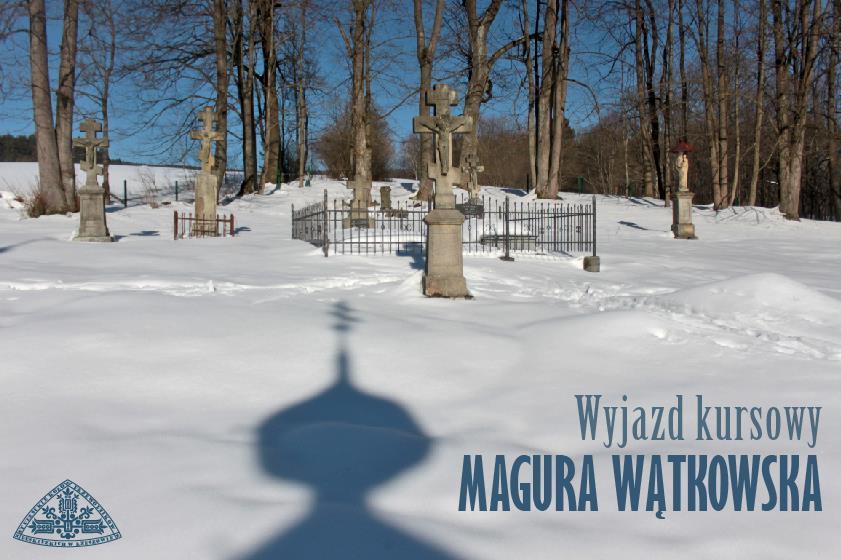 Wyjazd kursowy – Magura Wątkowska